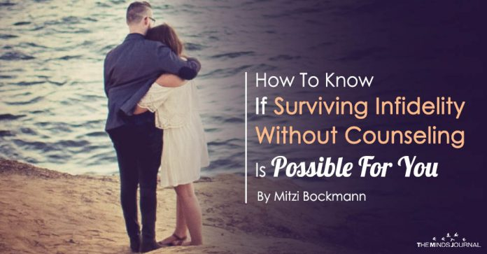 How To Know If Surviving Infidelity Without Counseling Is Possible For You