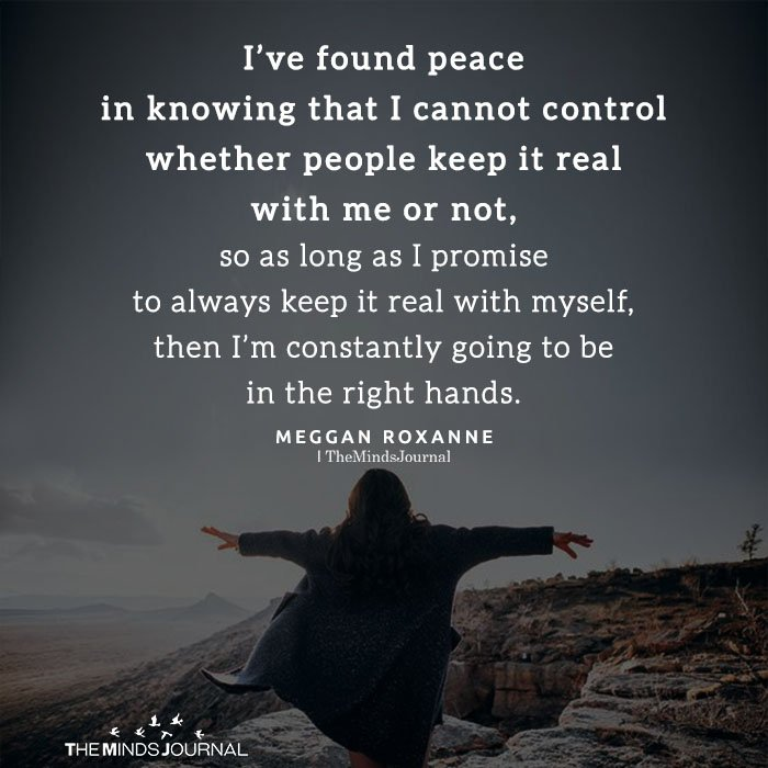 I've found peace in knowing