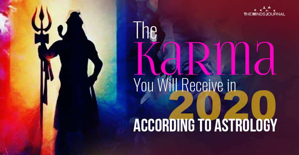 The Karma You Will Receive In 2020 According to Your Astrological Birth Sign