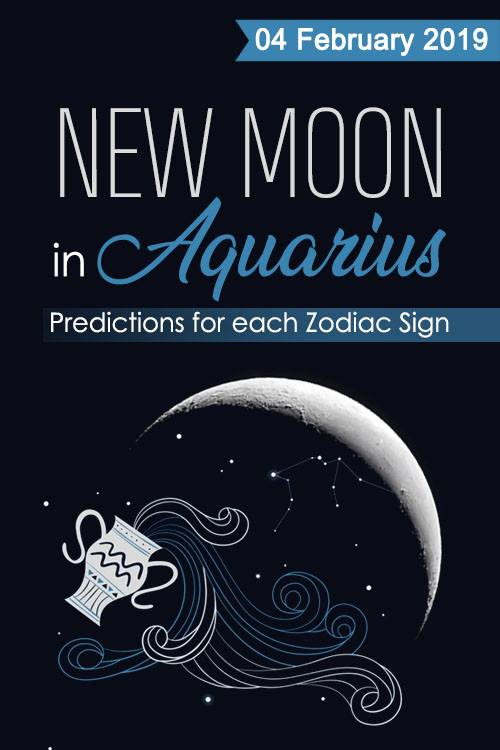 New Moon in Aquarius – 04 February 2019: Predictions for