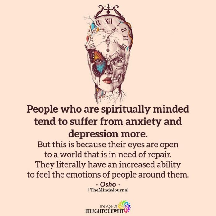People who are spiritually minded tend
