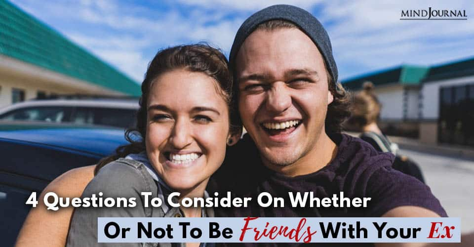 Questions Whether or Not Be Friends With Ex