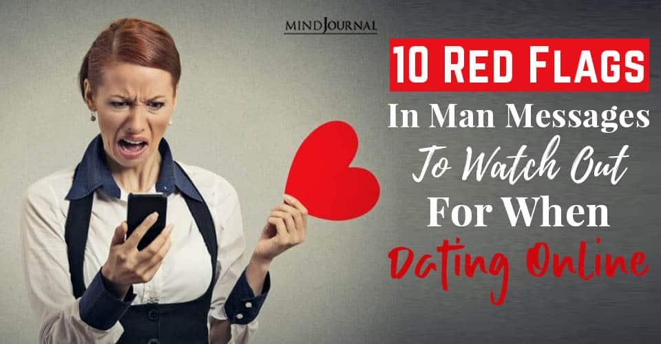 Red Flags Man Messages Dating Online