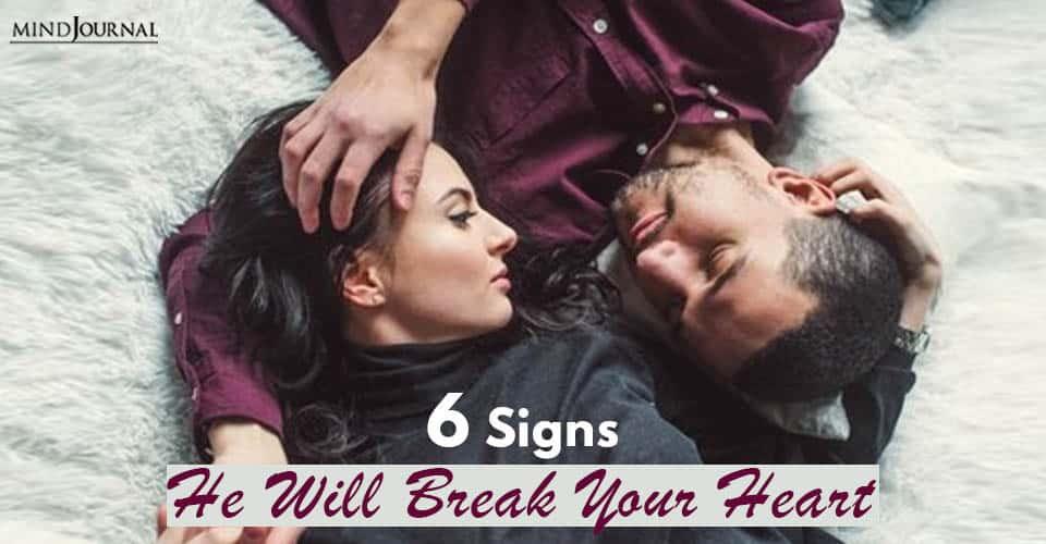 Signs Break Heart