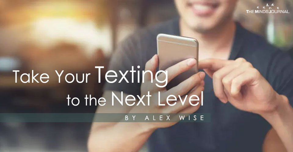 Take Your Texting to the Next Level