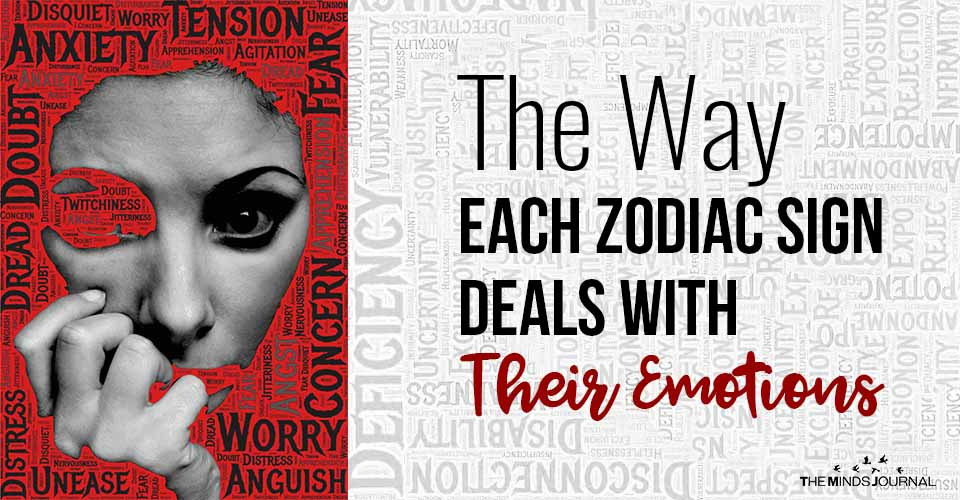 The Way Each Zodiac Sign Deals With Their Emotions