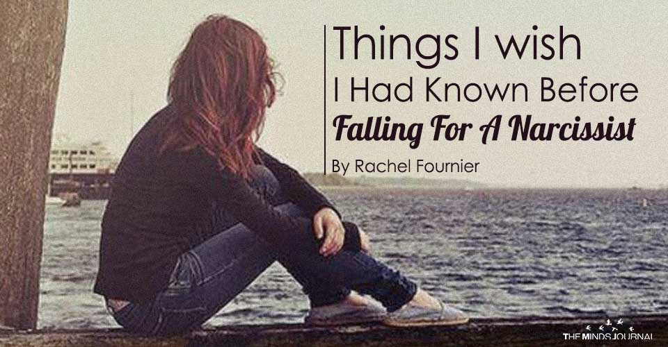 Things I wish I Had Known Before Falling For A Narcissist
