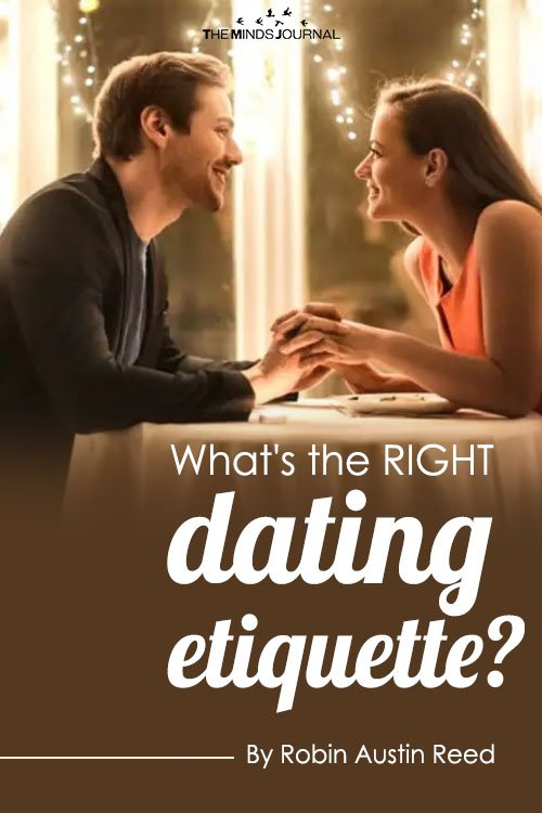 What's The RIGHT Dating Etiquette