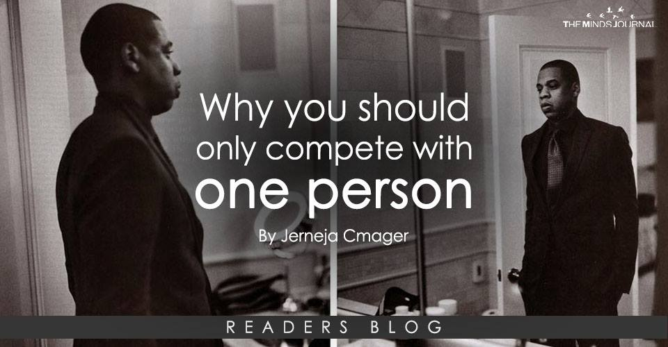 Why you should only compete with one person