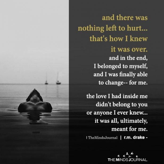 and there was nothing left to hurt