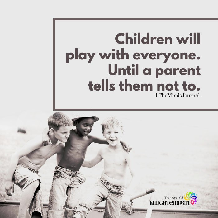 Children Will Play With Everyone