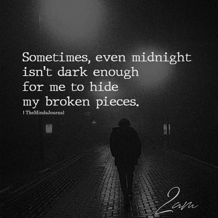 even midnight is not dark enough