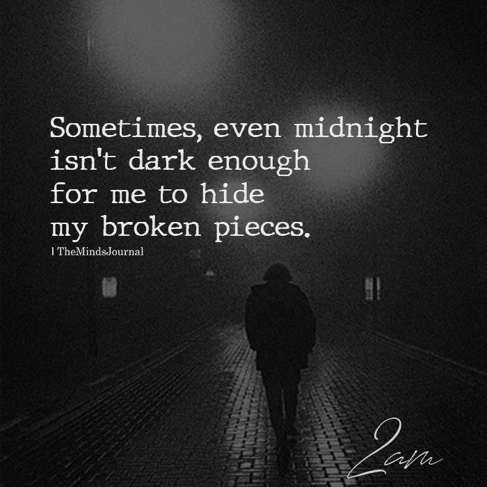 Sometimes, Even Midnight Isn't Dark Enough