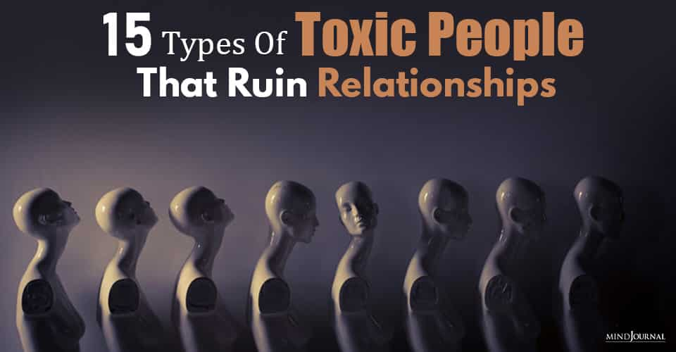 toxic people that ruin relationships