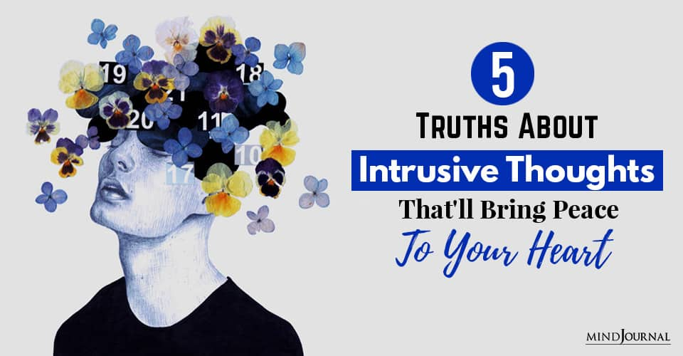 5 Truths About Intrusive Thoughts That'll Bring Peace To Your Heart