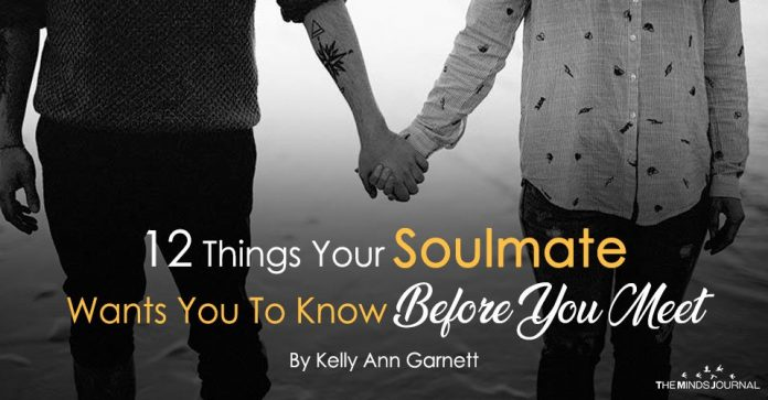 12 Things Your Soulmate Wants You To Know Before You Meet
