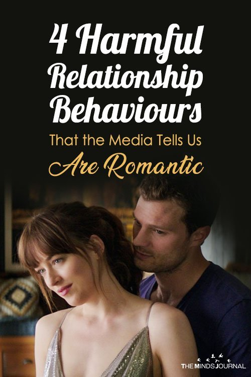 4 Harmful Relationship Behaviours That the Media Tells Us Are Romantic