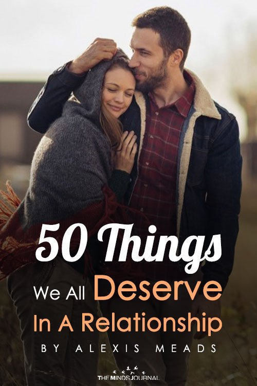 50 Things We All Deserve In A Relationship