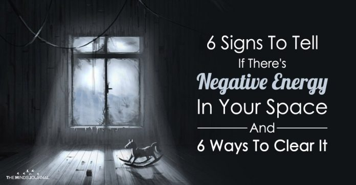6 Signs To Tell If There's A Negative Energy In Your Space And 6 Ways To Clear It
