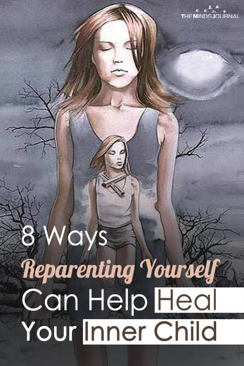 8 Ways Reparenting Yourself Can Help Heal Your Inner Child