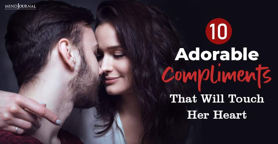 Adorable Compliments Touch Heart