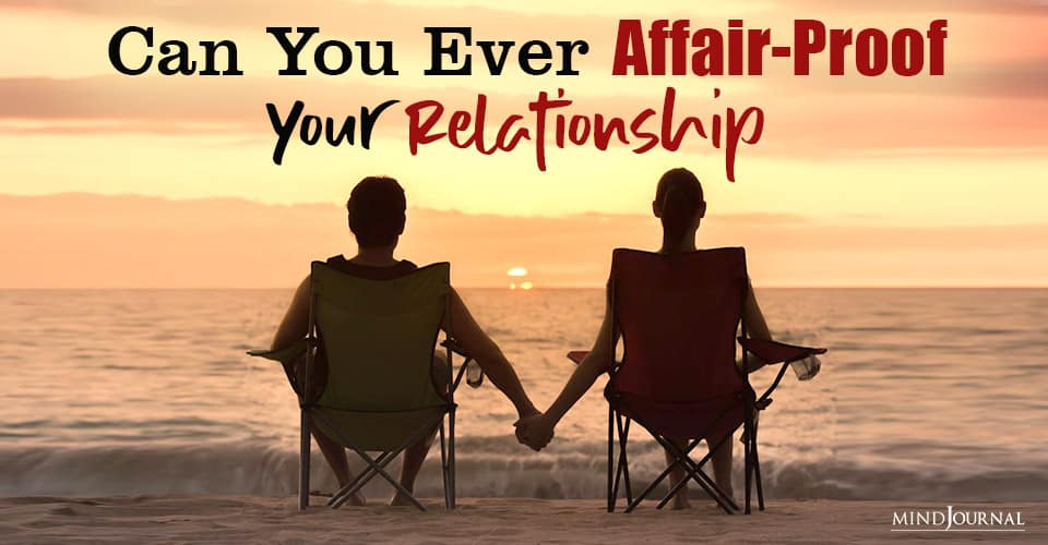 Affair Proof Your Relationship