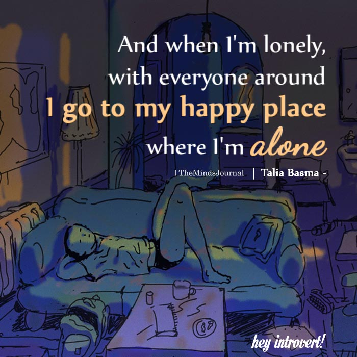 And When I'm Lonely