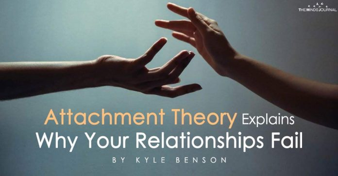 Attachment Theory Explains Why Your Relationships Fail