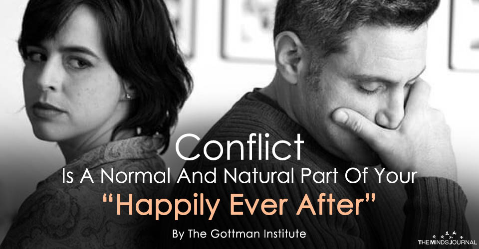 """Conflict Is A Normal And Natural Part Of Your """"Happily Ever After"""""""