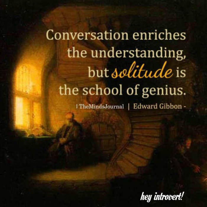 Conversation Enriches The Understanding