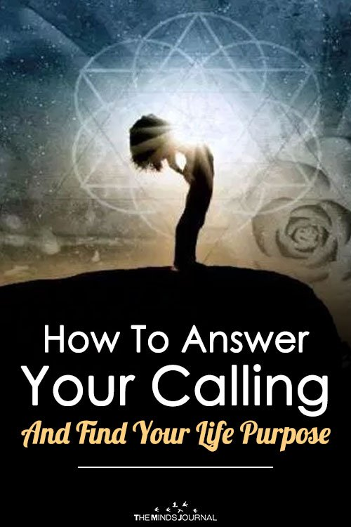 How To Answer Your Calling And Find Your Life Purpose