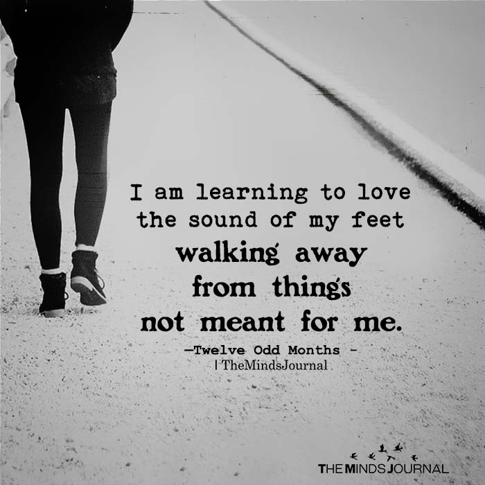 I am learning to love the sound of my feet