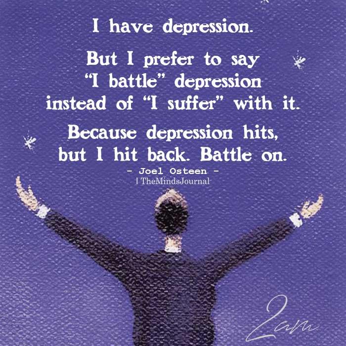 I have depression