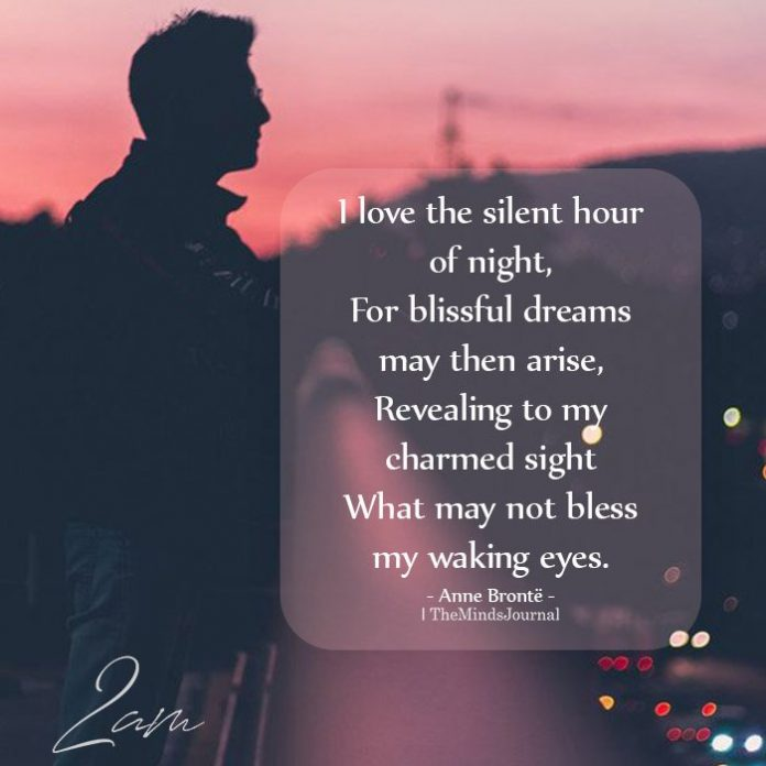I love the silent hour of night