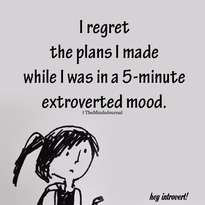 I regret the plans