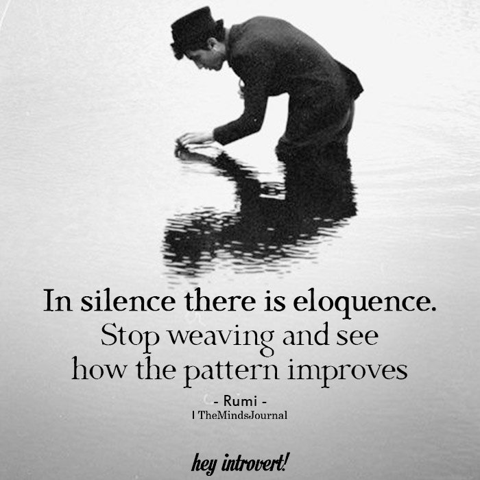 In silence there is eloquence