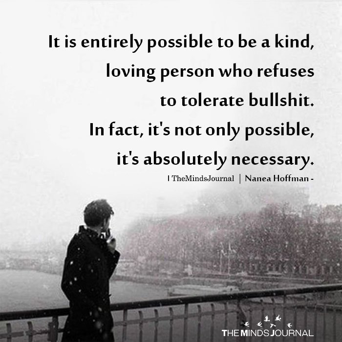 It Is Entirely Possible To Be A Kind