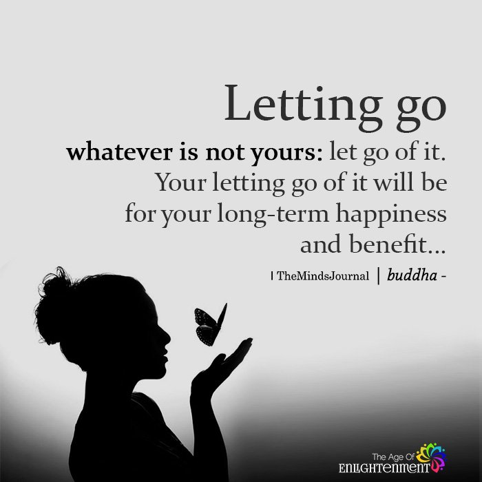 Letting Go Whatever Is Not Yours