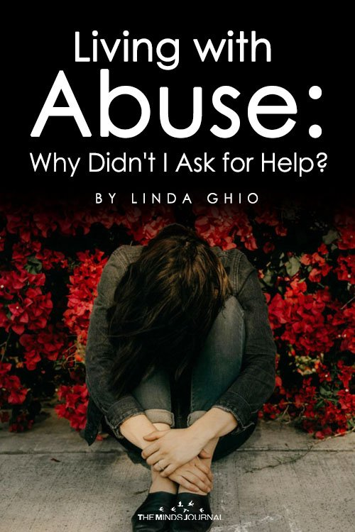 Living with Abuse Why Didn't I Ask for Help