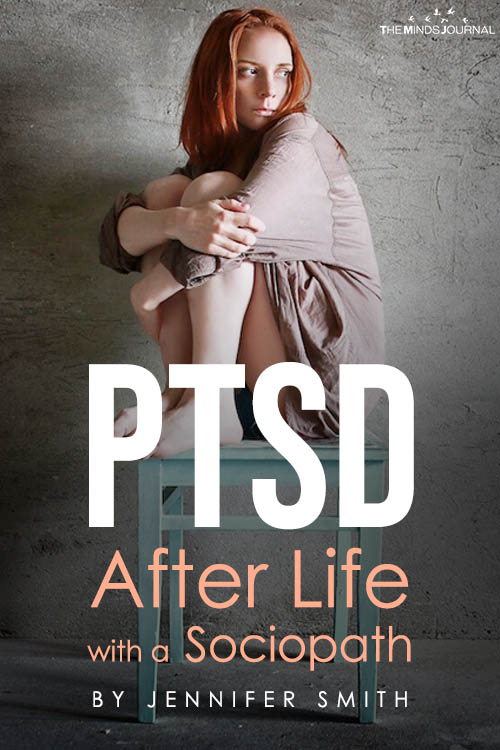 PTSD is a Thing After Life with a Sociopath