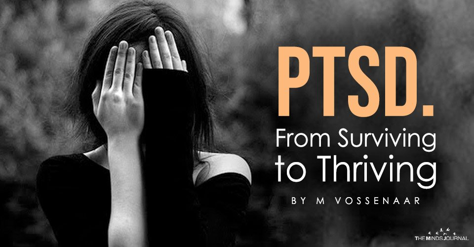 PTSD. From Surviving to Thriving