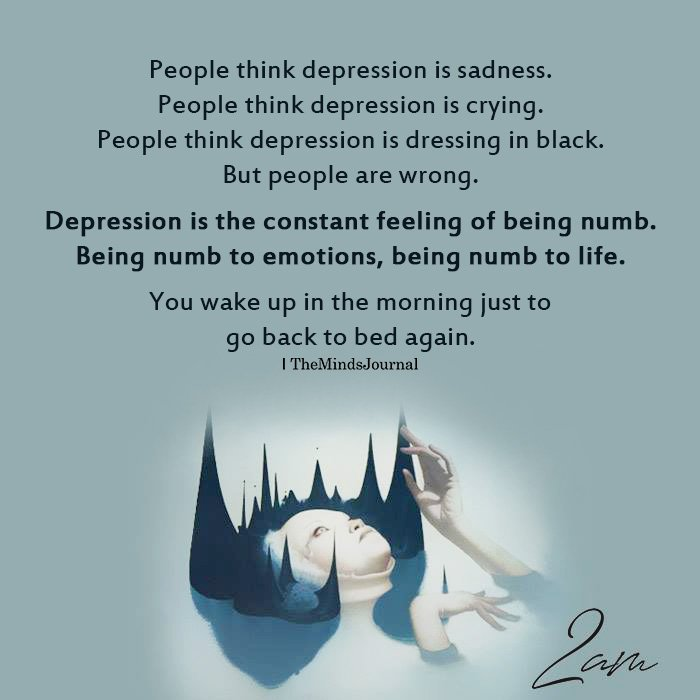 People think depression is sadness