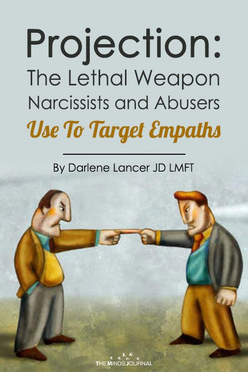 Projection The Lethal Weapon Narcissists and Abusers Use To Target Empaths