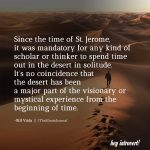 Since the time of St. Jerome