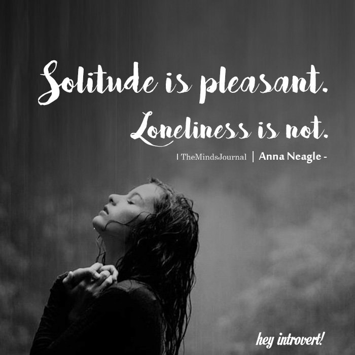 Solitude is pleasant