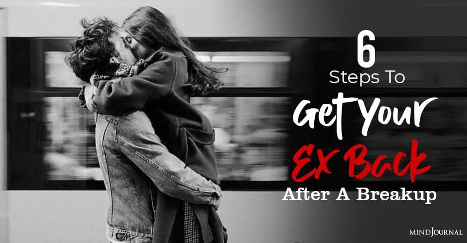 Steps Get Ex Back After Breakup