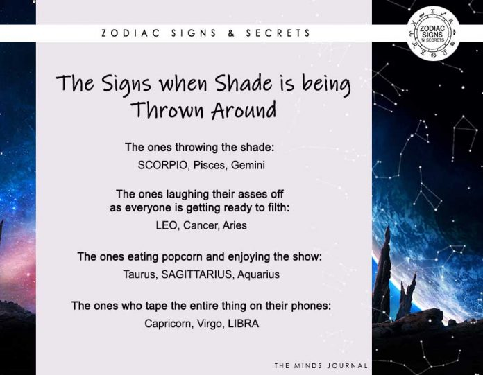 The Signs When Shade Is Being Thrown Around
