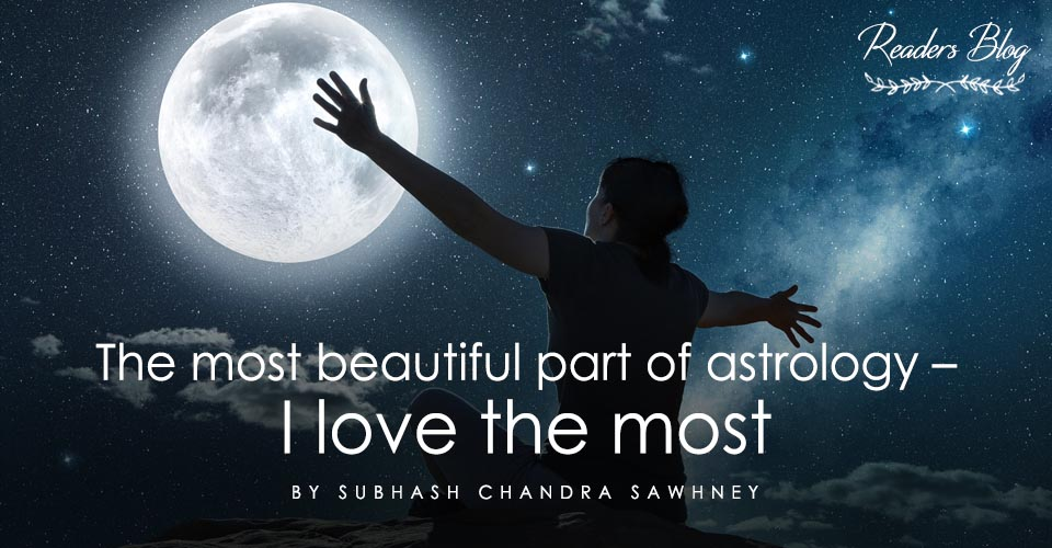 The most beautiful part of astrology – I love the most