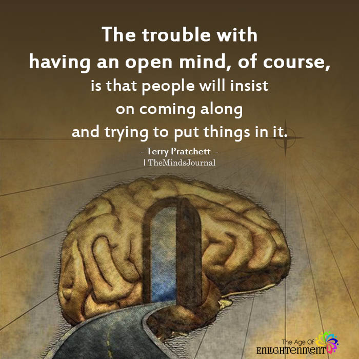 The trouble with having an open mind