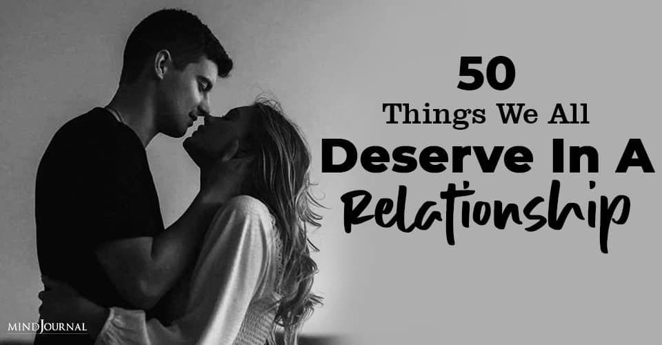Things All Deserve Relationship
